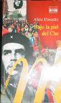 Alicia Elizundia, bajo la piel del Che